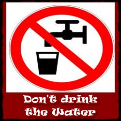 drinking water-do-not-drink-the-water-carcinogen